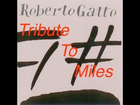 ROBERTO GATTO  TRIBUTE TO MILES   2006