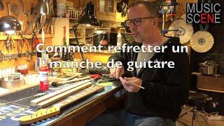 Gambar cover comment refretter un manche de guitare