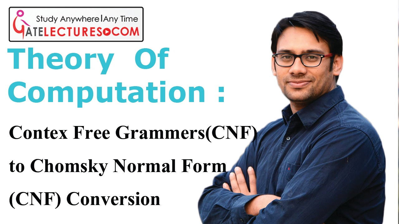 89 Context Free grammar (CFG) to Chomsky normal form (CNF ...
