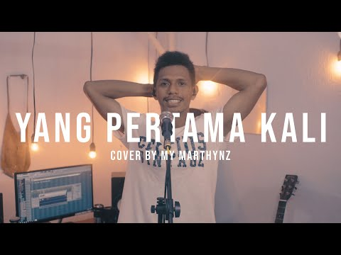 YANG PERTAMA KALI PANCE F PONDAAG ( COVER  BY MY MARTHYNZ )