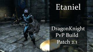 [Etaniel ESO] Magicka DragonKnight PvP Build patch 2.1