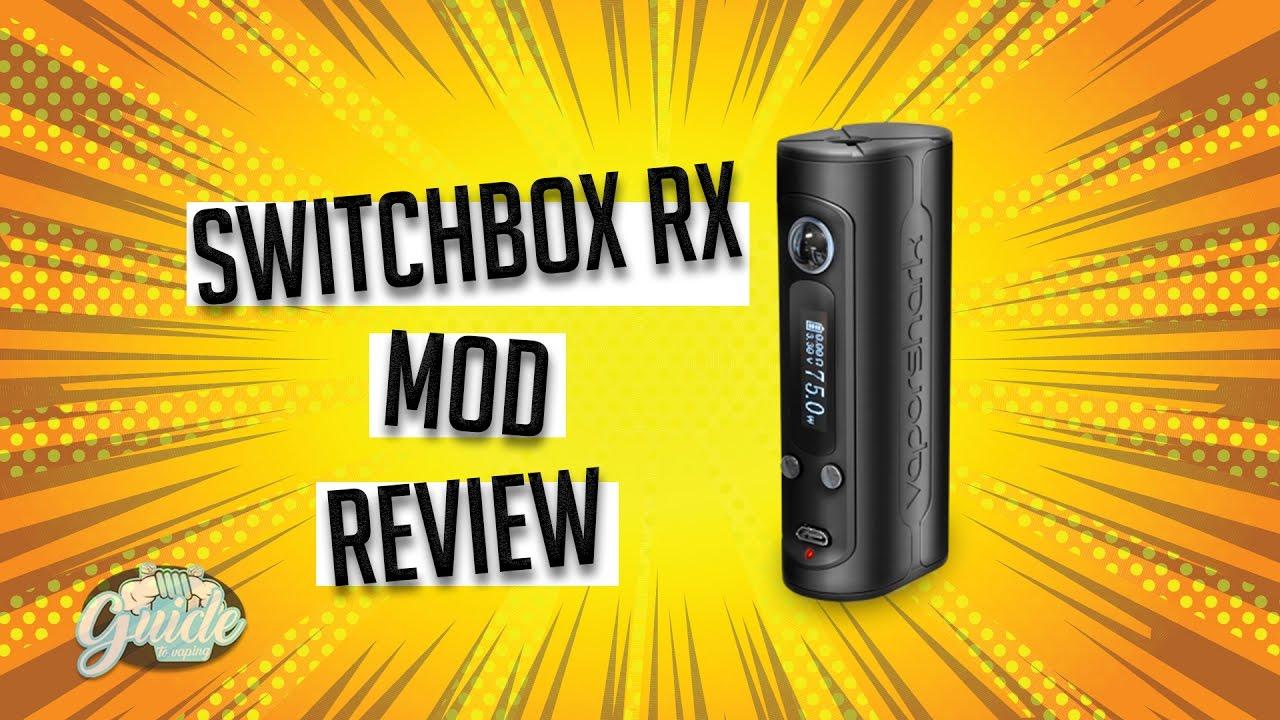 Vapor Shark SwitchBox RX Mod Review - Guide To Vaping