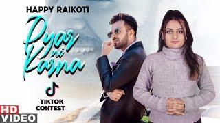Pyar Ni Karna Tik Tok Contest Happy Raikoti Latest Punjabi Songs 2019 Speed Records