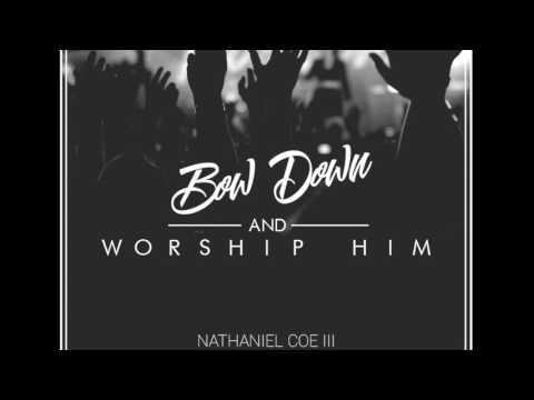 Prophetic Prayer and Worship Music - Bow Down And Worship Him / All I Want Is You