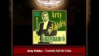 Arty Valdes – Cuando Salí de Cuba (Perlas Cubanas)