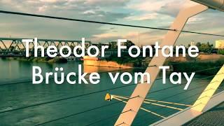 Die Brücke vom Tay (von Theodor Fontane)
