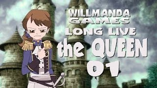 Long Live the Queen part 1 - Buckle Your Tiara (facecam)