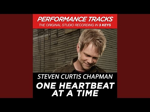 One Heartbeat At A Time (High Key Performance Track Without Background Vocals; High...