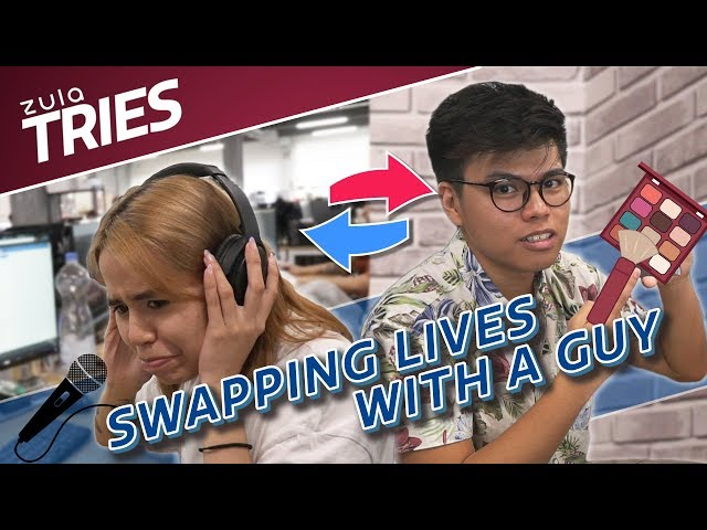 ZULA Tries: Swapping Lives With A Guy For A Day   EP 23