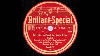 Ich bin verliebt in jede Frau / Hans Schindler & Orchester, Gesang: Erich Hell