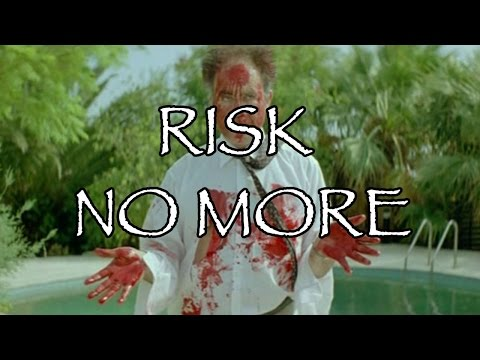Risk No More