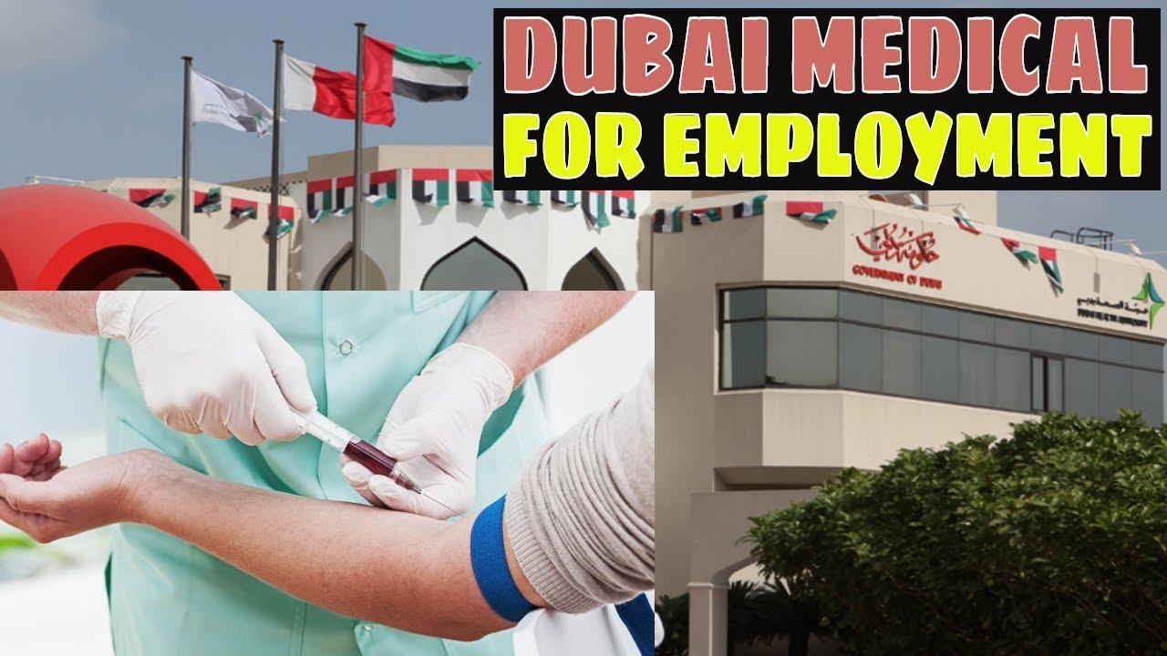 MEDICAL FOR DUBAI EMPLOYMENT VISA