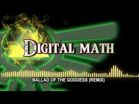 Digital Math- Zelda Ballad Of the Goddess (Remix)