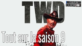 The Walking Dead : Tout sur la saison 9