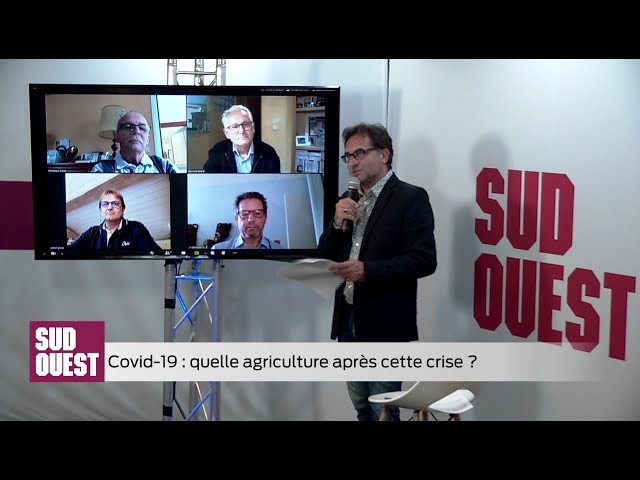 Émission Spéciale SUD OUEST - Quelle agriculture après la crise du Covid-19 ?