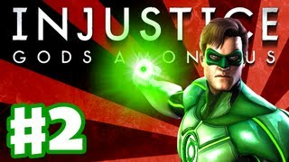 Injustice: Gods Among Us - Gameplay Walkthrough Part 2 - Green Lantern (PS3, XBox 360, Wii U)