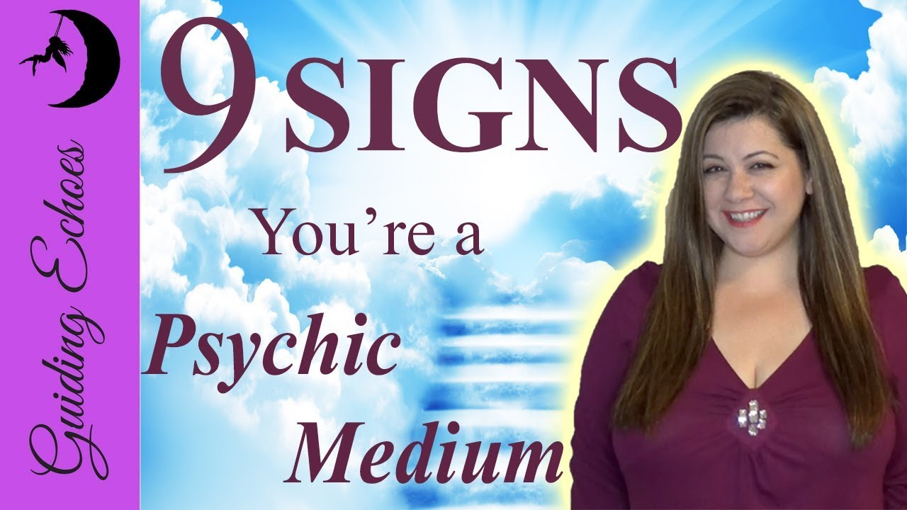 9 Signs That PROVE You're A Psychic Medium