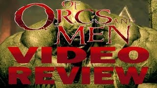 Of Orcs and Men - Review