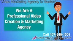 Video Marketing Agency Sanford 407-848-1001