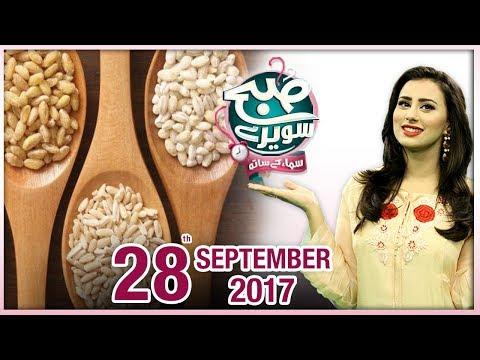 Subah Saverey Samaa Kay Saath - SAMAA TV - Madiha Naqvi - 28 Sept 2017