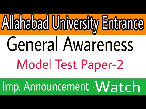 Model Test paper for Allahabad University Entrance Exam | General Awareness