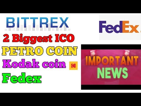 BITTREX, 2 BIGGEST ICO, TOKENPAY, BITCLUB NETWORK, PETRO COIN, KODAK COIN, FEDEX EXPRESS, LINE APP
