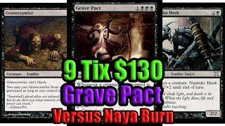Budget Grave Pact vs Naya Burn - MTG