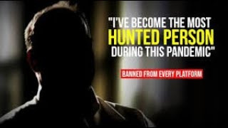 """""""l've  Become The Most Hunted Person During This Pandemic"""