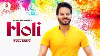 Holi (Karaj Randhawa) Mp3 Song Download