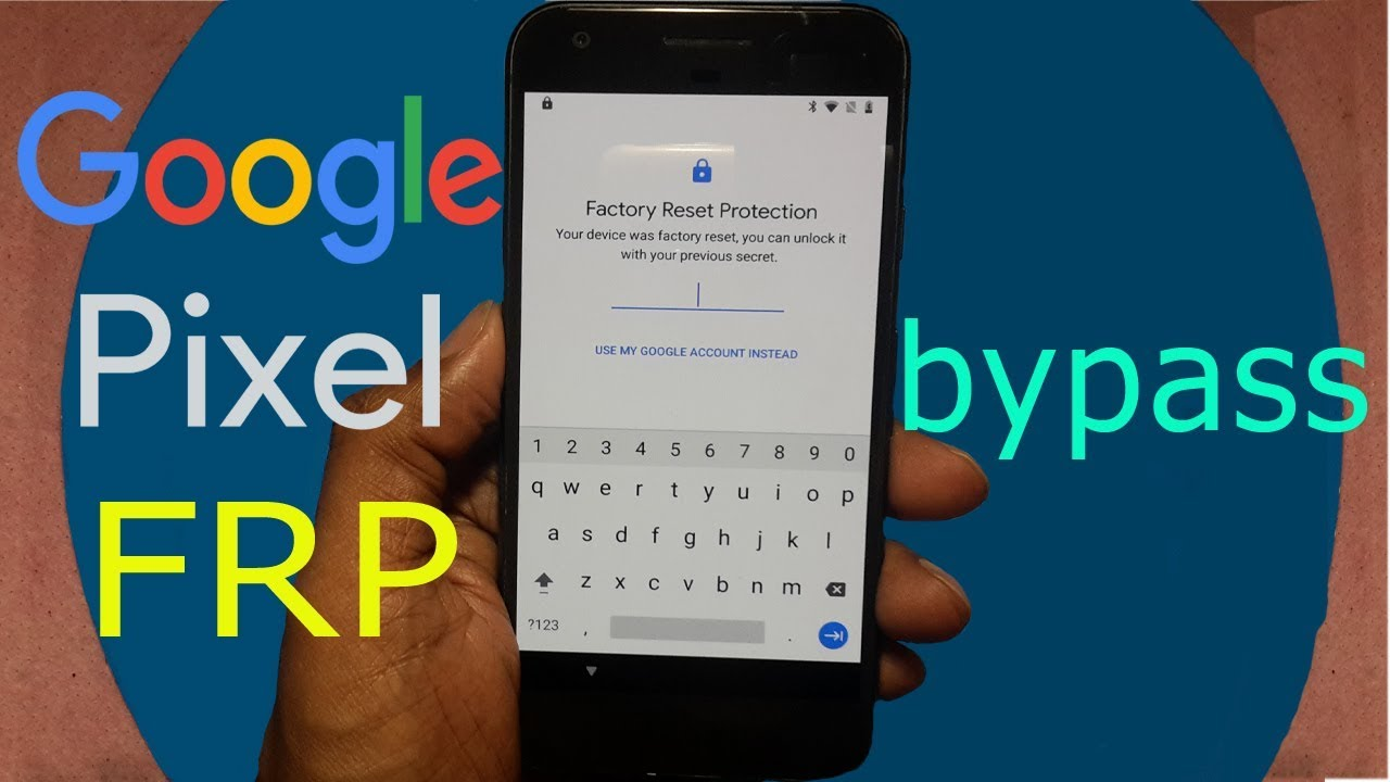 Google pixel file reset protection bypass | Android 8 1 frp bypass 100%