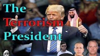 The Terrorism President