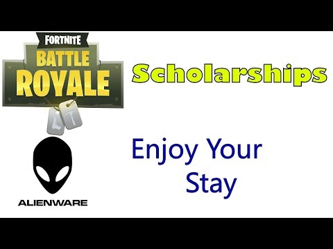 Fortnite Scholarships and Alienware Hotel Room