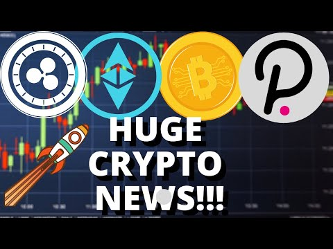 HUGE CRYPTO NEWS – Ethereum ETH, Polkadot DOT, Ripple XRP, Bitcoin BTC