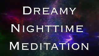 A Dreamy Guided Sleep Meditation (Narrated by Angie)