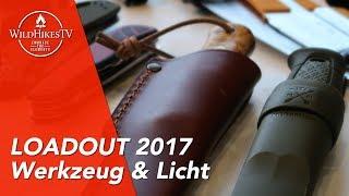 Rucksack Loadout #3 - Werkzeug & Licht - Meine Outdoor Ausrüstung 2017
