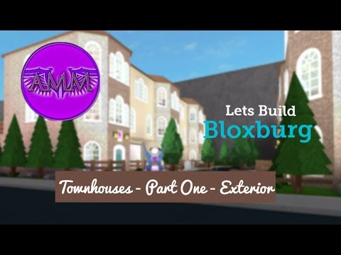Lets BuildBloxburg: Townhouses - Part One - Exterior
