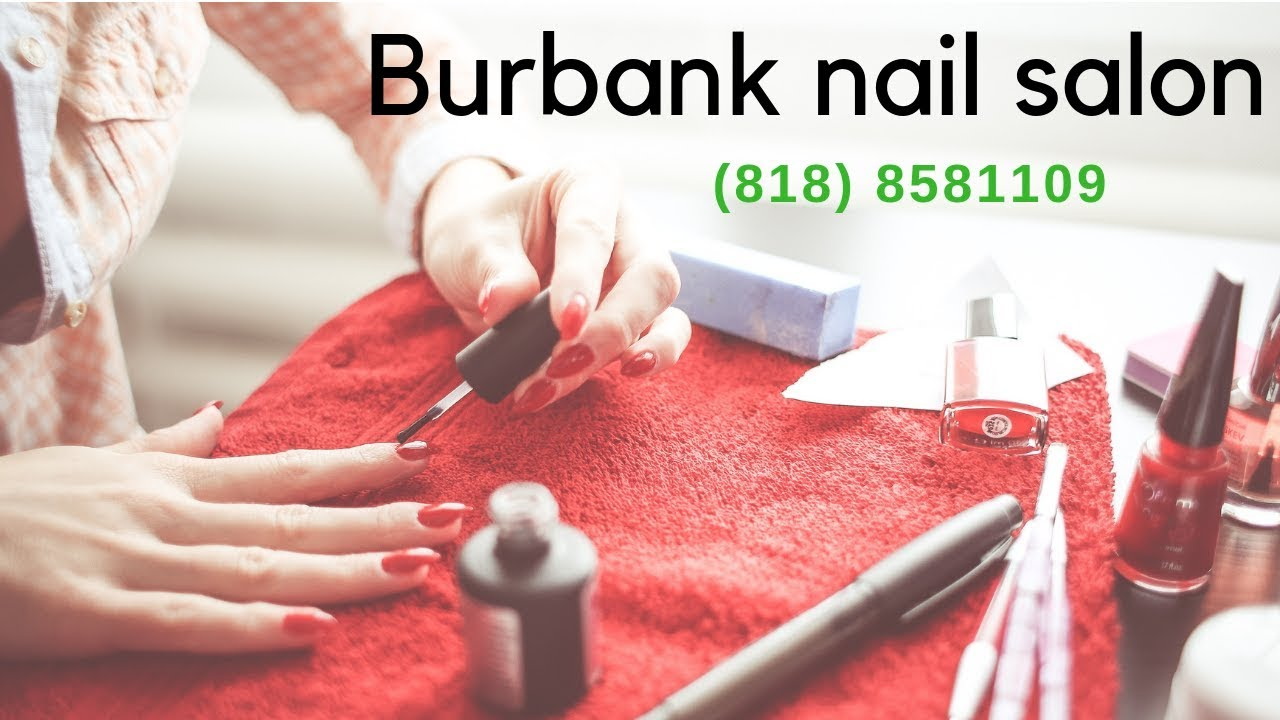 Book Services At Nail Salon Burbank 818 8581109 Youtube