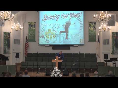January 17, 2016 Morning Sermon - Spinning Your Wheels?  Take The Step