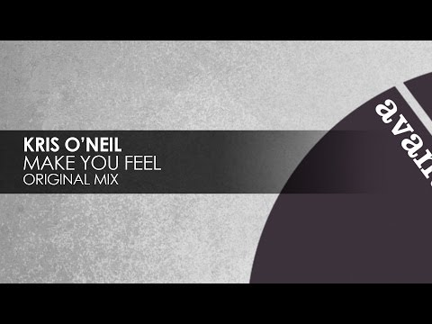 Kris O'Neil - Make You Feel [Avanti]