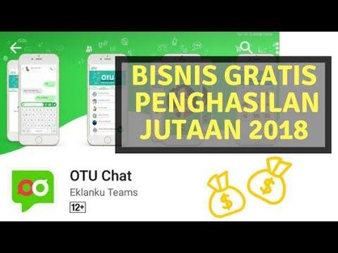 BISNIS ONLINE GRATIS PENGHASILAN JUTAAN 2018! -Aplikasi OTU CHAT-