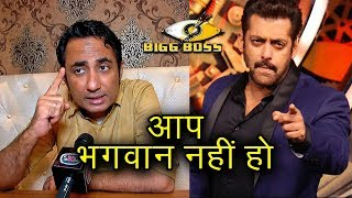 Zubair Khan Insults Salman Khan, Bashes Being Human & Asks Salman To Stop Behaving Like God