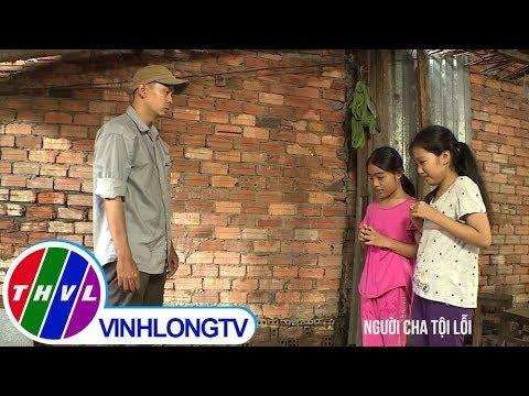 THVL | Ký sự pháp đình: Người cha tội lỗi