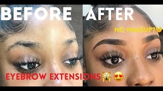 EYEBROW EXTENSION? PERMANENT OR NAH?  KAISERCOBY