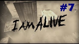 I Am Alive Walkthrough - Ep.7 | Trying to Conserve Ammo