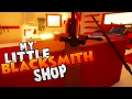 Starting Our Weapon Making Empire! ~ Let's Play My Little Blacksmith Shop Gameplay (Part 1)