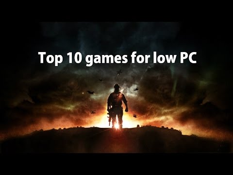 Top 10 games for low requirement PC 2016-2017