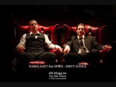 Nabolaget feat. Spira - Dirty Dance