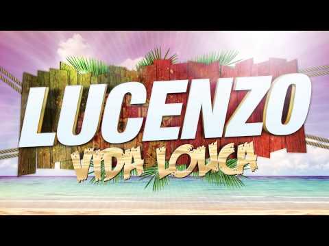Lucenzo - Vida Louca (Audio Oficial)