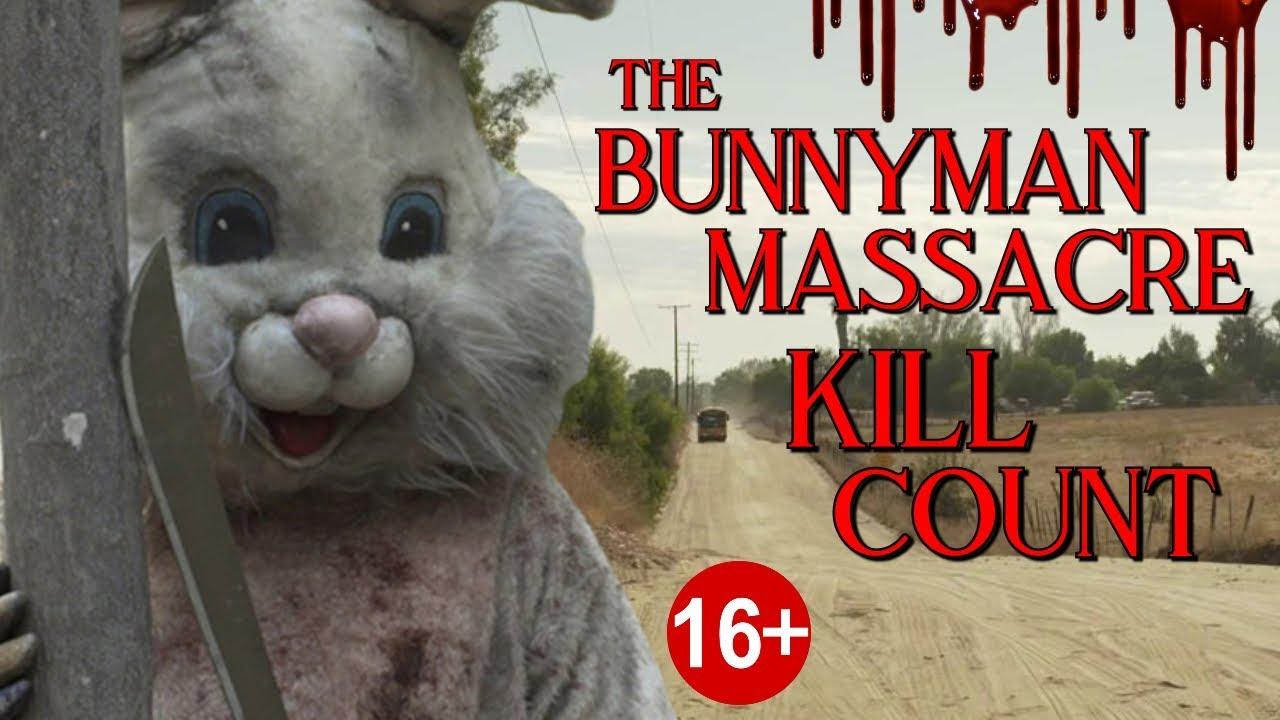 Download The Bunnyman Massacre (2014) - Kill Count S04 - Death Central