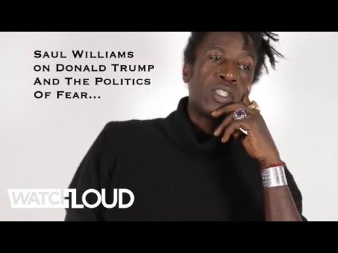 Saul Williams On Trump & The Politics Of Fear